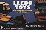 img - for Lledo Toys: A Collector's Guide With Values (Schiffer Book for Collectors With Values) book / textbook / text book