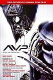 Alien vs - Predator - Der offizielle Roman zum Film - Marc Cerasini