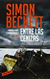 Simon Beckett entre las cenizas / written in bone