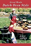 img - for Great Meals Dutch Oven Style book / textbook / text book