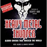 Heavy Metal Thunder: Album Covers That Rocked the Worldby Scott Ian