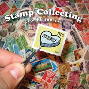 Stamp Collecting (For Beginners)