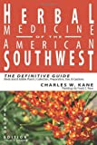 img - for Herbal Medicine of the American Southwest: The Definitive Guide book / textbook / text book