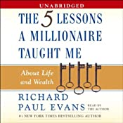 The Five Lessons a Millionaire Taught Me About Life and Wealth | [Richard Paul Evans]