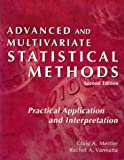 Advanced and Multivariate Statistical Methods (1884585418) by Craig Mertler