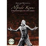 Alfredo Kraus: Una concepción del canto (Libros Singulares (Ls)) de Reverter, Arturo (2010) Tapa blanda
