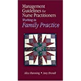 Management Guidelines for Nurse Practitioners Working in Family Practice