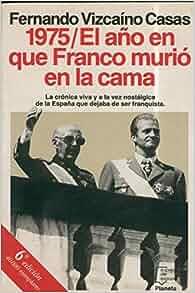 murio Franco en la cama: Fernando Vizcaino Casas: Amazon.com: Books