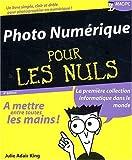 echange, troc Julie Adair King - La Photo numérique, 4e édition