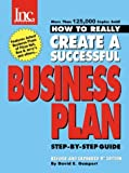How to Really Create a Successful Business Plan: Step-by-Step Guide (0970118171) by David E. Gumpert
