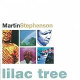 Martin Stephenson Lilac Tree