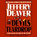 Devil's Teardrop: A Novel of the Last Night of the Century (       UNABRIDGED) by Jeffery Deaver Narrated by William Dufris