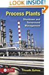 Process Plants: Shutdown and Turnarou...