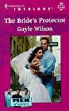 Bride's Protector (Men Of Mystery) (Harlequin Intrigue, No. 509) (0373225091) by Gayle Wilson