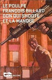 Don qui shoote et la manque