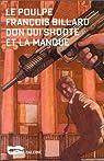 Don qui shoote et la manque par Fran�ois Billard