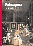 Gabriele Finaldi Velazquez: Las Meninas (4-fold)