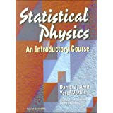Statistical Physics:  An Introductory Course ~ D. J. Amit
