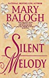 Silent Melody (0425158624) by Balogh, Mary