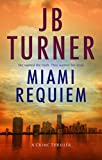 Miami Requiem: A Crime Thriller (Deborah Jones Crime Thriller Series Book 1) (English Edition)