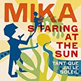 Staring At The Sun (Tant que j'ai le soleil) (French Version)