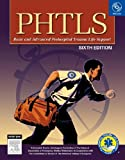 PHTLS Prehospital Trauma Life Support (Phtls: Basic & Advanced Prehospital Trauma Life Support)