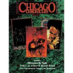 *OP Chicago Chronicles 3 (Vampire: The Masquerade Novels) by Mark Hagen, Ken Cliffe and Stewart Wieck