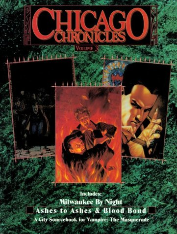 *OP Chicago Chronicles 3 (Vampire: The Masquerade Novels)