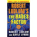 Robert Ludlum&#39;s the Hades Factorpar Robert Ludlum