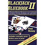 Blackjack Bluebook II: The Simplest Winning Strategies Ever Published, 2006by Fred Renzey