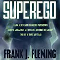 SuperEgo (       UNABRIDGED) by Frank J. Fleming Narrated by Joel Richards