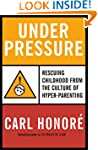 Under Pressure: Putting the Child Bac...