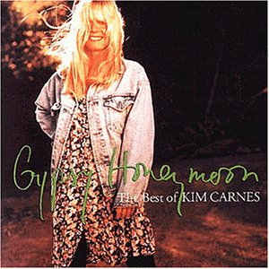 Kim Carnes - Gypsy Honeymoon (the Best of) - Zortam Music
