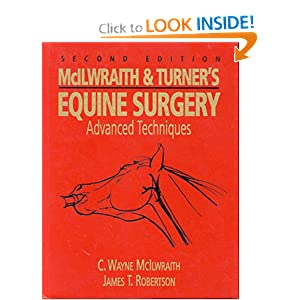 McIlwraith and Turner's Equine Surgery: Advanced Techniques [Hardcover]