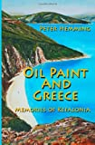 Oil Paint and Greece: Memories of Kefalonia Peter Hemming