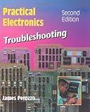 Practical Electronics Troubleshooting (Electronics Technology)