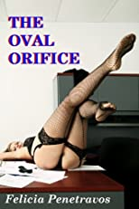 The Oval Orifice
