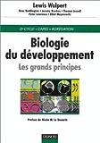 Biologie du développement: Les Grands Principes (French Edition) (2100041894) by Wolpert, Lewis