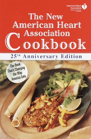The New American Heart Association Cookbook: Sixth Edition, American Heart Association