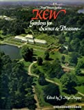 img - for Kew: Gardens for Science and Pleasure book / textbook / text book