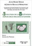 L'volution de la vgtation depuis deux millions d'annes