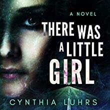 There Was a Little Girl Audiobook by Cynthia Luhrs Narrated by Melissa Sternenberg