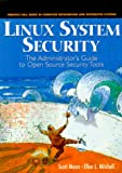 Linux System Security: The Administrator