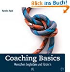 Coaching Basics: Menschen begleiten u...