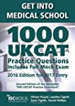 Get Into Medical School. 1000 UKCAT P...