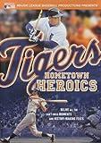 Tigers Hometown Heroics
