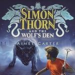 Simon Thorn and the Wolf's Den | Aimée Carter