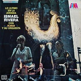 lo ultimo en la avenida ismael rivera con kako y su orquesta february