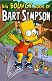 Cover of Big Bouncy Book of Bart Simpson by Matt Groening 1845763041