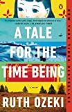 img - for By Ruth Ozeki A Tale for the Time Being: A Novel (978-0-670-02663-0) book / textbook / text book